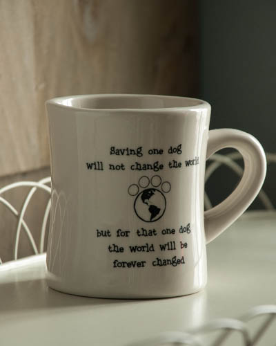 &quot;Saving One Dog...&quot; <br /> Dog Mug